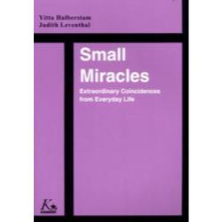 Small miracles Extraordinary coincidences from everyday life 心ひかれる不思議な話