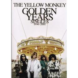 The Yellow Monkey golden years singles 1996-2001 [THE YELLOW MONKEY]