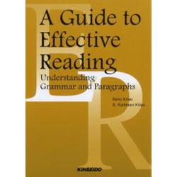 A guide to effective reading Understanding grammar and paragraphs パラフラフ読解のための総合ワークブック
