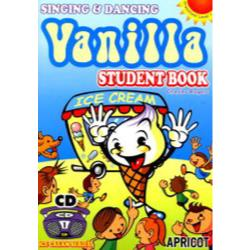 Vanilla Singing & dancing Student book [Ice cream series! Preschool level 1]