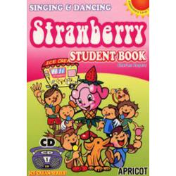 Strawberry Singing & dancing Student book [Ice cream series! Elementary level 1]