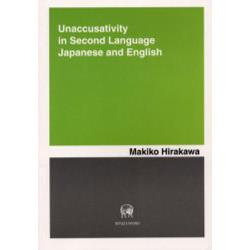 Unaccusativity in second language Japanese and English [HOLDS No.7]