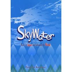 Skywater Rain in Japan and around the world