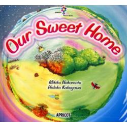 Our sweet home [アプリコットPicture Bookシリ-ズ 5]