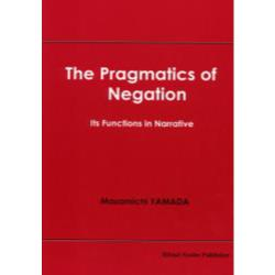 The pragmatics of negation Its functions in narrative