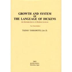 Growth and system of the language of Dickens An introduction to a Dickens lexicon