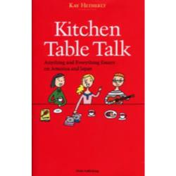Kitchen table talk Anything and everything essays on America and Japan