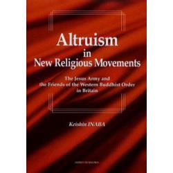 Altruism in new religious movements The Jesus Army and the Friends of the Western Buddhist Order in Britain
