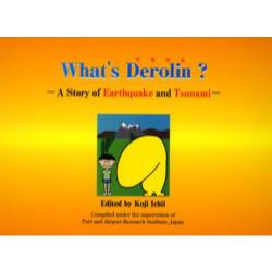 What's Derolin? A story of earthquake and tsunami