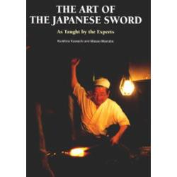 The art of the Japanese sword As taught by the experts