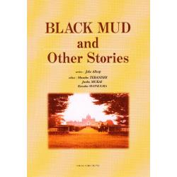 BLACK MUD and Other