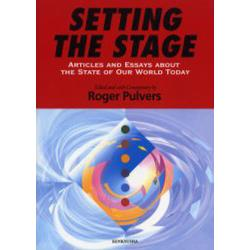 Setting the stage Articles and essays about the state of our world today