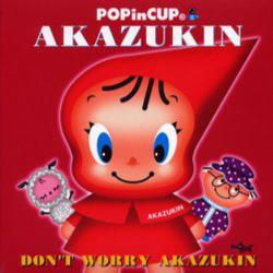 あかずきん Don't worry Akazukin [Pop in cup]