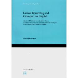 Lexical Borrowing and its Impact on English with Special Reference to Assimilation Process of Newer Loanwords from Japanese and