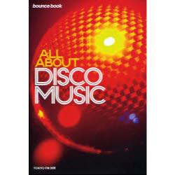 ALL ABOUT DISCO MUSIC [bounce book]