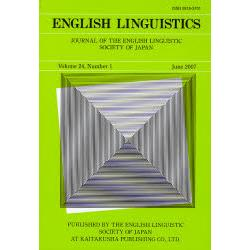 English linguistics Journal of the English Linguistic Society of Japan Volume24Number1(2007June)