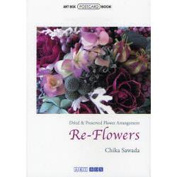 Re‐Flowers Dried & Preserved Flower Arrangement [ART BOX/POSTCARD BOOK]