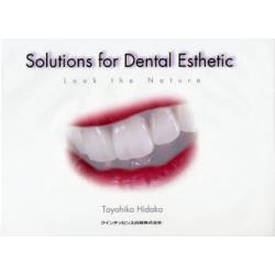 Solutions for Dental Esthetic Look the Nature