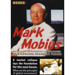MANGA Mark Mobius AN ILLUSTRATED BIOGRAPHY OF THE FATHER OF EMERGING MARKETS FUNDS