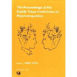 The Proceedings of the Eighth Tokyo Conference on Psycholinguistics