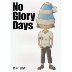No Glory Days