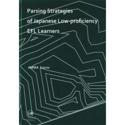 Parsing Strategies of Japanese Low‐proficiency EFL Learners