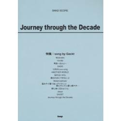 Journey through the Decade 特集:song by Gackt [BAND SCORE]