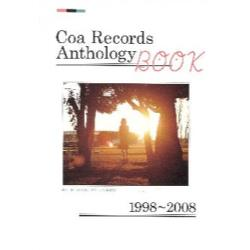Coa Records Anthology BOOK 1998~2008 10TH ANNIVERSARY