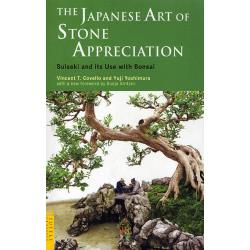 THE JAPANESE ART OF STONE APPRECIATION Suiseki and its Use with Bonsai [TUTTLE CLASSICS]