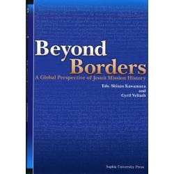 Beyond Borders A Global Perspective of Jesuit Mission History