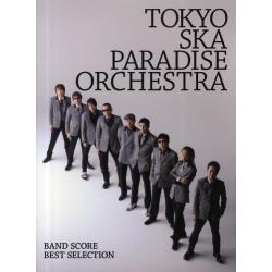 TOKYO SKA PARADISE ORCHESTRA「BEST SELECTION」 [BAND SCORE]