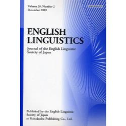ENGLISH LINGUISTICS Journal of the English Linguistic Society of Japan Volume26Number2(2009December)