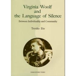 Virginia Woolf and the Language of Silence Between Individuality and Community