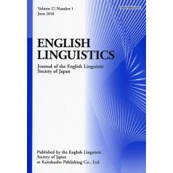 ENGLISH LINGUISTICS Journal of the English Linguistic Society of Japan Volume27Number1(2010June)
