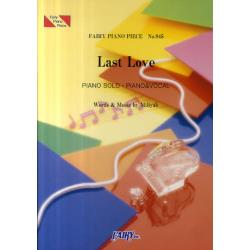 Last Love PIANO SOLO・PIANO & VOCAL [FAIRY PIANO PIECE No.845]