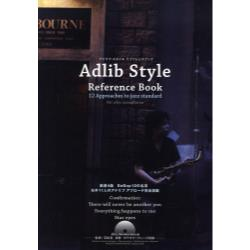 Adlib Style Reference Book 12 Approaches to jazz standard for alto saxophone