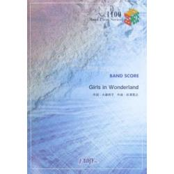 楽譜 Girls in Wonderla [BAND PIECE SERIE1100]