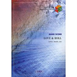LOVE & ROLL BAND SCORE [Band Piece Series No.1176]