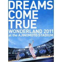 DREAMS COME TRUE WONDERLAND 2011 at the AJINOMOTO STADIUM OFFICIAL PHOTOBOOK史上最強の移動遊園地
