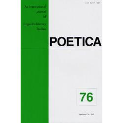 POETICA An International Journal of Linguistic‐Literary Studies 76