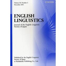 ENGLISH LINGUISTICS Journal of the English Linguistic Society of Japan Volume28Number2(2011December)