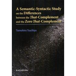 A Semantic‐Syntactic Study on the Differences between the That‐Complement and the Zero That‐Complement