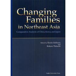 Changing Families in Northeast Asia Comparative Analysis of ChinaKoreaand Japan