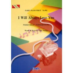 楽譜 I Will Always Lov [FAIRY PIANO PIEC 952]