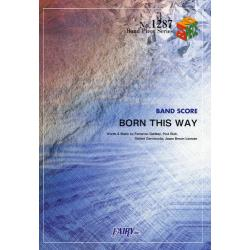 楽譜 BORN THIS WAY LAD [BAND PIECE SERIE1287]
