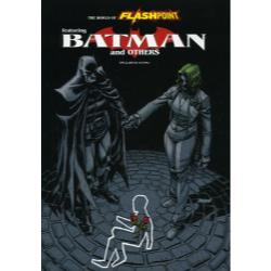 フラッシュポイント:バットマン THE WORLD OF FLASHPOINT featuring BATMAN and OTHERS [DC COMICS]