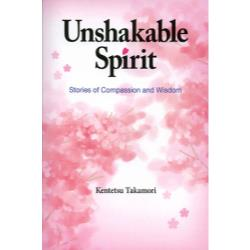 Unshakable Spirit Stories of Compassion and Wisdom