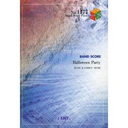 Halloween Party Halloween Junky Orchestra [BAND SCORE PIECE No.1377]