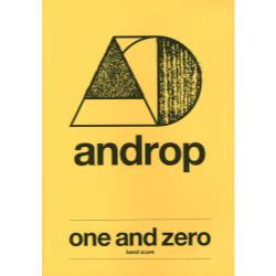 androp one and zero [band score]
