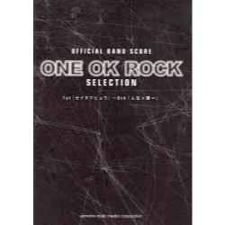 ONE OK ROCK SELECTION OFFICIAL BAND SCORE [バンドスコア]